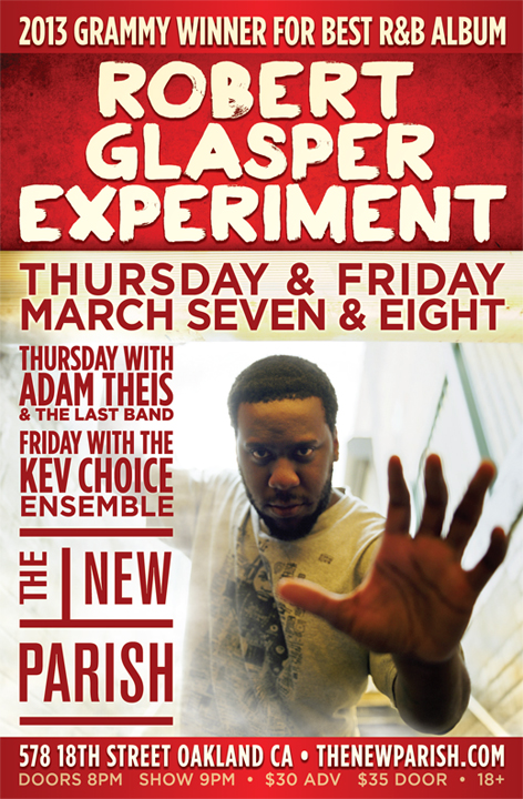 Robert Glasper Experiment, Kev Choice Ensemble & DJ Heylove